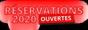 Réservation 2020 ouvertes !
